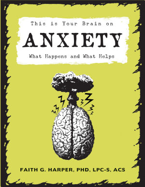 This Is Your Brain on Anxiety PDF