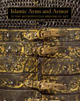 Islamic Arms and Armor in The Metropolitan Museum of Art PDF