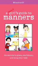 A Smart Girl s Guide to Manners Book