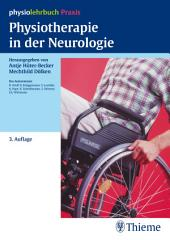 Physiotherapie in der Neurologie: physiolehrbuch Praxis, Ausgabe 3