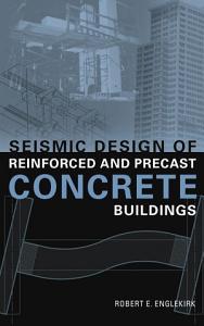Seismic Design of Reinforced and Precast Concrete Buildings PDF