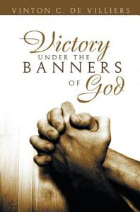 Victory Under the Banners of God PDF