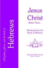 Hebrews-Jesus Christ Better Than...