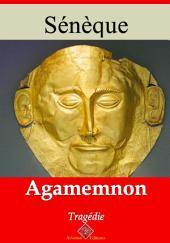 Agamemnon: Nouvelle édition augmentée