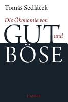 Die   konomie von Gut und B  se PDF