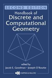 Handbook of Discrete and Computational Geometry, Second Edition: Edition 2
