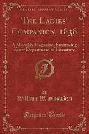 The Ladies  Companion  1838  Vol  9