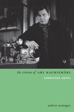 The Cinema of Aki Kaurism  ki PDF