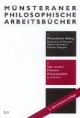 Praktische Philosophie   Ethik  4     berarbeitete Auflage PDF
