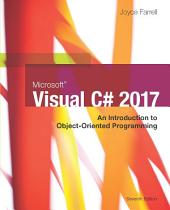 Microsoft Visual C#: An Introduction to Object-Oriented Programming: Edition 7