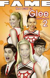 Fame: The Cast of Glee: Volume 2