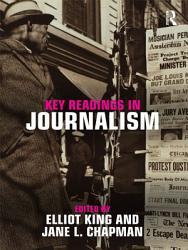 Key Readings In Journalism Book PDF