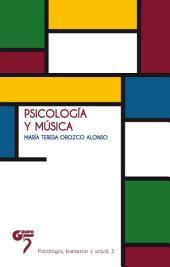 Psicología y música: Ensayo para comprender el impacto de la música sobre nuestro espíritu