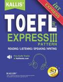 KALLIS' TOEFL Express Pattern III