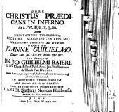 Christus praedicans in inferno, ex. 1 Petr. III, 18 - 20