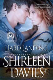 Hard Landing: MacLarens of Fire Mountain Contemporary Romance, Bokk 2