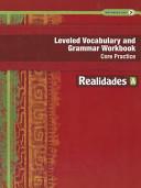 Leveled Vocabulary and Grammar Workbook  Core Practice