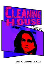 Cleaning House: Screenplay Comedy