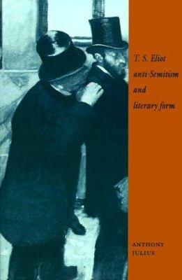 T  S  Eliot  Anti Semitism  and Literary Form