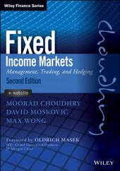 Fixed Income Markets: Management, Trading and Hedging, Edition 2