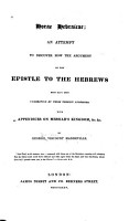 Horae Hebraicae  an attempt to discover how the argument of the Epsitle to the Hebrews must have been understood by those therein addressed PDF
