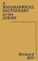 A Biographical Dictionary of the Sudan PDF