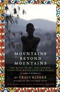 Mountains Beyond Mountains  Adapted for Young People