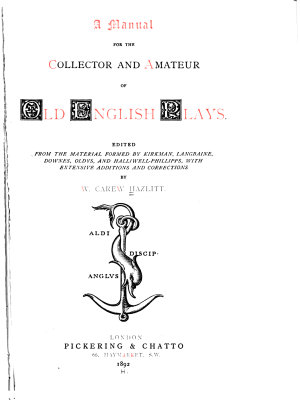 A Manual for the Collector and Amateur of Old English Plays