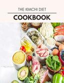The Kimchi Diet Cookbook PDF