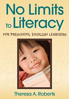 No Limits to Literacy for Preschool English Learners Book