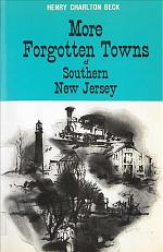 More Forgotten Towns of Southern New Jersey