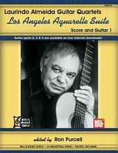 Laurindo Almeida Guitar Quartets:: Guitar Quartets, Los Angeles Aquarelle Suite