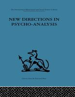 New Directions in Psycho Analysis PDF