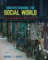 Understanding the Social World