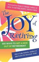 The Joy Of Retiring