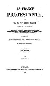 La France protestante: Volume1