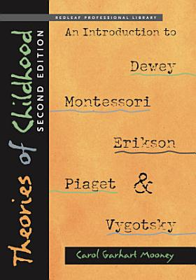 Theories of Childhood  Second Edition