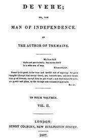 De Vere, or, The man of independence: Volume 2