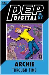 Pep Digital Vol. 057: Archie Through Time