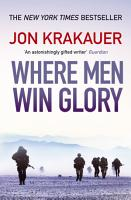 Where Men Win Glory PDF