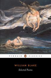 Selected Poems: Blake: Blake