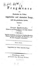 Fragmente zur Geschichte der Völker ungarischer und slawischer Zunge: Band 1