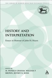 History and Interpretation: Essays in Honour of John H. Hayes