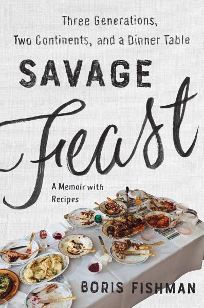 Download Savage Feast Book