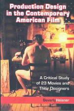 Production Design in the Contemporary American Film