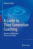 A Guide to Third Generation Coaching PDF