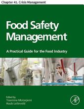 Food Safety Management: Chapter 41. Crisis Management