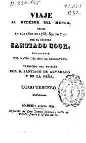 Viaje al rededor [sic] del mundo: hecho en los años de 1768, 69, 70 y 71, Volumen 3