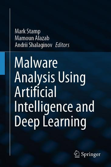 Malware Analysis Using Artificial Intelligence and Deep Learning PDF