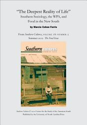 The Deepest Reality Of Life Southern Sociology The Wpa And Food In The New South Book PDF